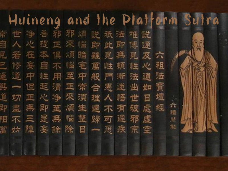 Huineng and the Platform Sutra